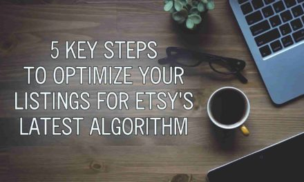 5 Key Steps To Optimize Your Listings for Etsy's Latest Algorithm