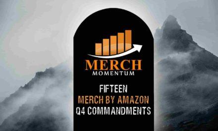 Merch By Amazon Q4 Commandments